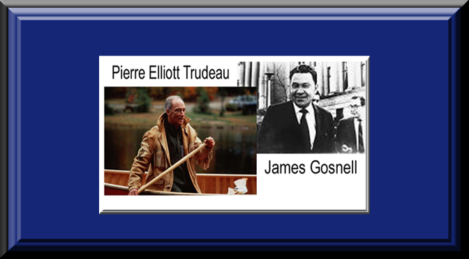 Trudeau and Gosnell