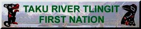 Taku River Tlingit 'First Nation'