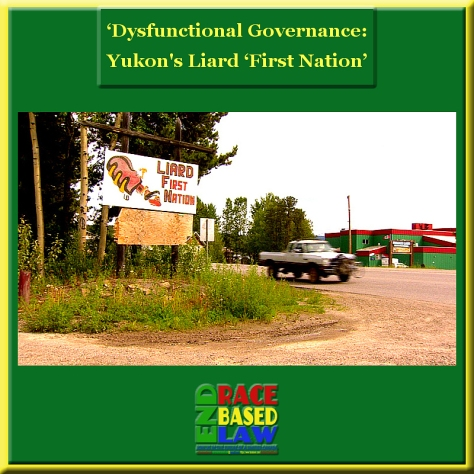 ERBLDysfunctional Governance--Yukon's Liard 'First Nation'800x800